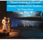 Disney's Hollywood Studios in Transition