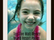 Top Five Resort Pools at Walt Disney World