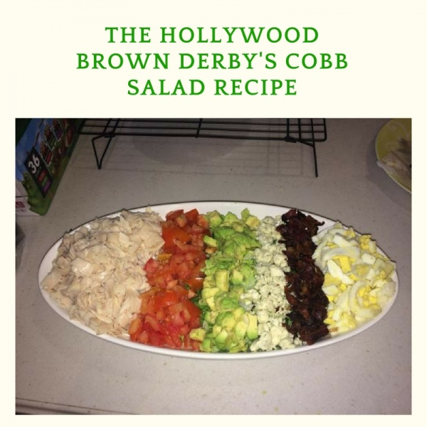 Hollywood Brown Derby Cobb Salad Recipe