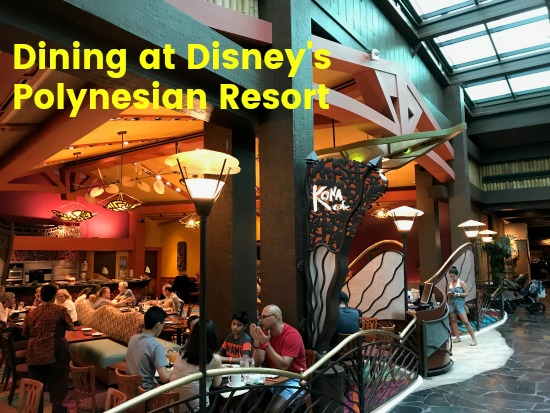 Dining at Disney's Polynesian Resort