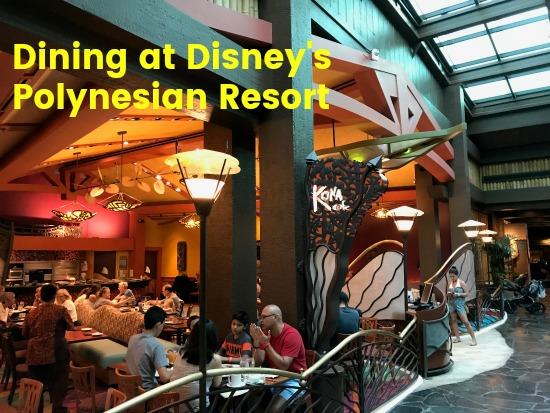 Dining at Disney's Polynesian Resort