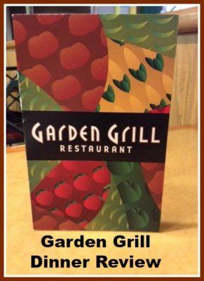 Garden Grill Dinner Review