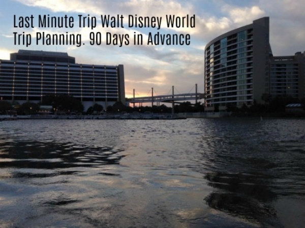 90 Days in advance for a Walt Disney World vacation