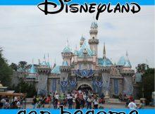 Make Disneyland a world-class resort