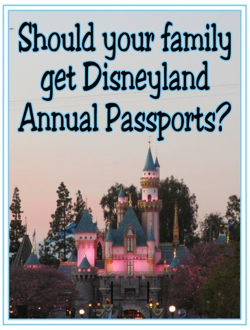 Family Disneyland annual passports