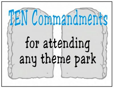 Ten theme park commandments