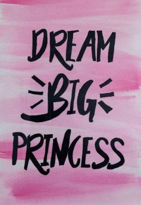DIY Dream Big Princess Art