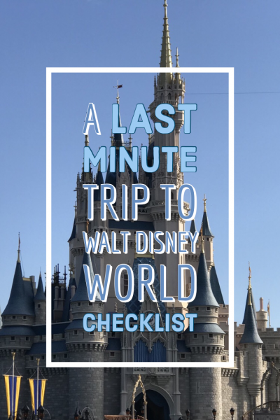 Last minute Walt Disney World Planning
