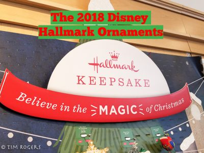 Christmas In July The 2018 Disney Hallmark Ornaments