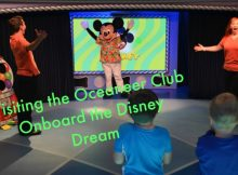 Visiting the Oceaneer Club Onboard the Disney Dream