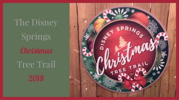 The Christmas Tree Trail at Disney Springs 2018