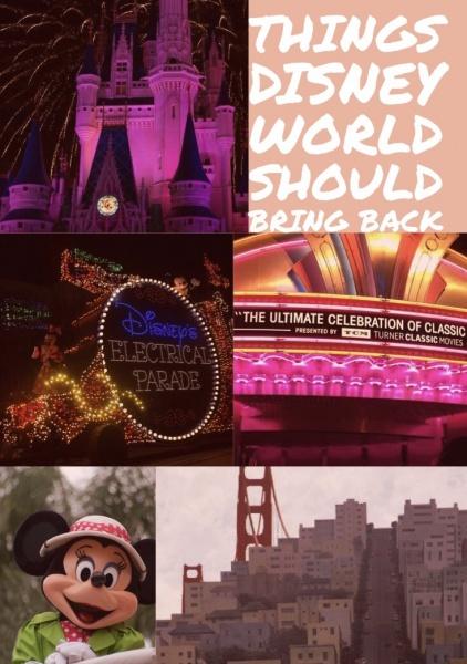 Things The Walt Disney World Resort Should Bring Back
