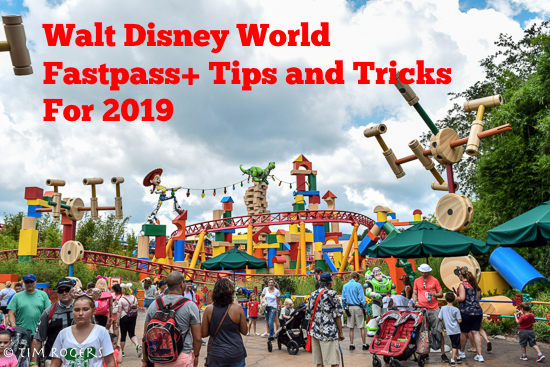 Walt Disney World FastPass Tips and Tricks for 2019