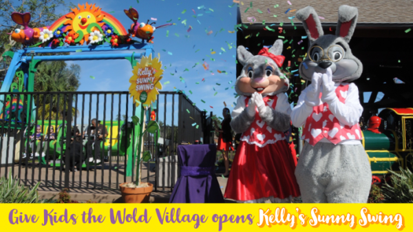 Kelly's Sunny Swing opens at Give Kids the World Village