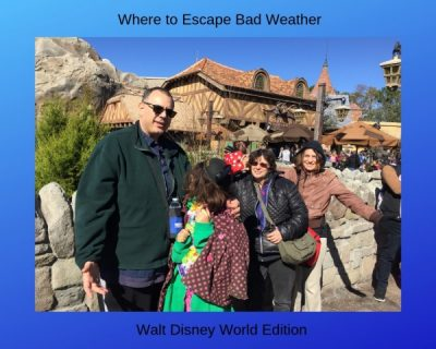 Where to Escape Bad Weather - Walt Disney World Edition