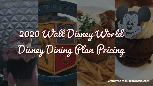 2020 Disney Dining Plan Pricing Walt Disney World Vacation