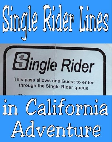 Single Rider Lines in California Adventure