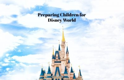 Preparing Children for Disney World