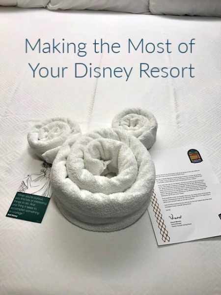 Making the Most of Your Disney Resort