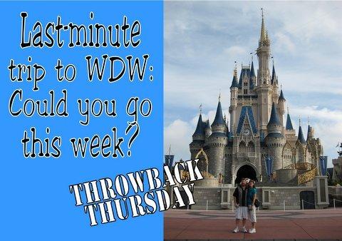 Last-minute trip to Walt Disney World