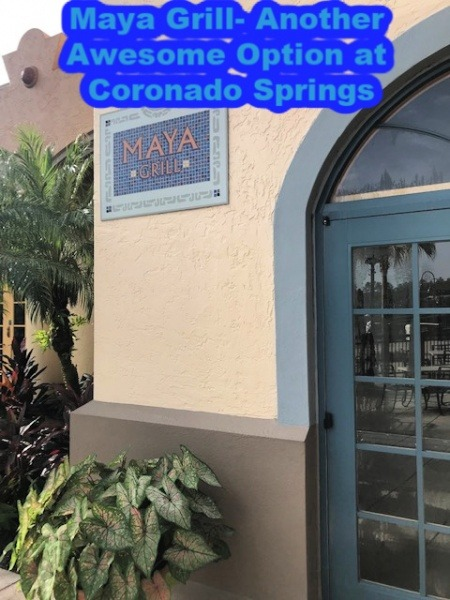 Maya Grill- Another Awesome Option at Coronado Springs