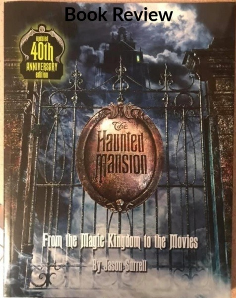The Haunted Mansion From the Magic Kingdom to the Movies
