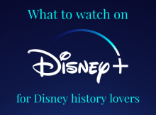 Disney history on Disney Plus