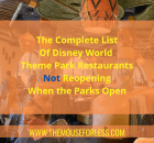 Disney World Restaurants Not Reopening