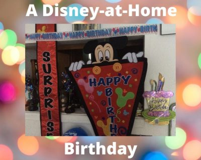 Disney-at-home Birthday