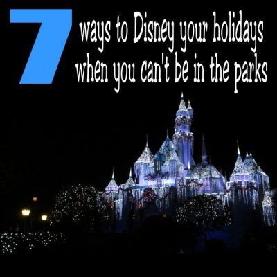 Seven ways to Disney your holidays