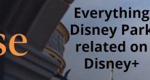 Everything Disney Park related on Disney+