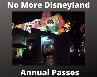 Disneyland Annual Passes No More