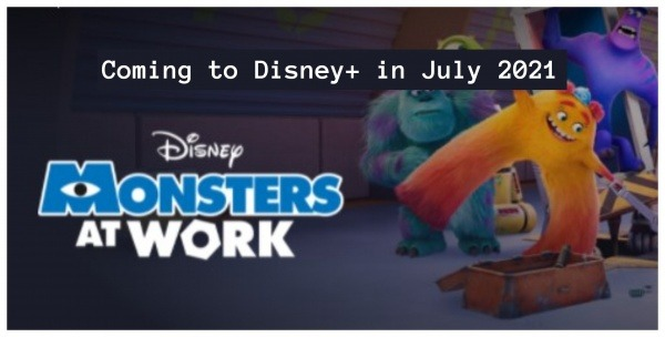 Coming to Disney+ in July 2021