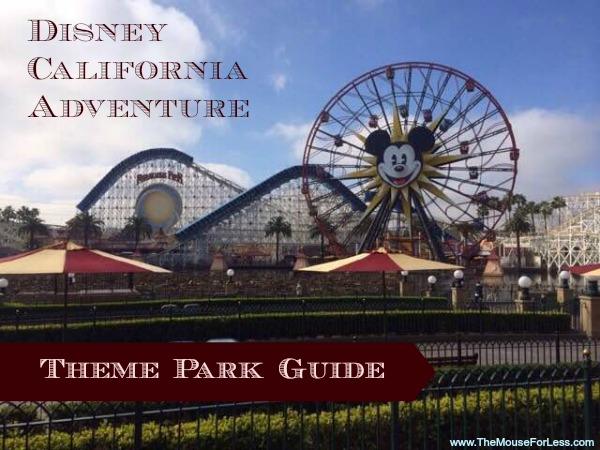 Disney California Adventure Theme Park Guide
