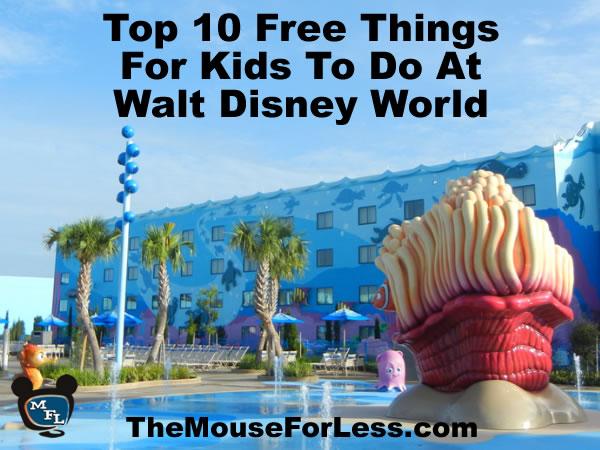 Top 10 Free Things for Kids at Walt Disney World
