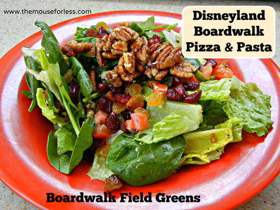 Boardwalk Field Greens Salad from Boardwalk Pizza & Pasta Restaurant at Disney's California Adventure