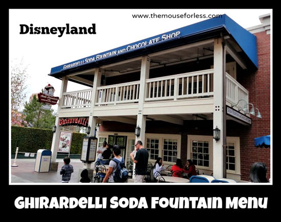 Ghirardelli Soda Fountain and Chocolate Shop Menu at Disney's California Adventure