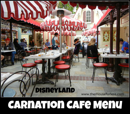 Carnation Cafe Menu at Disneyland Park