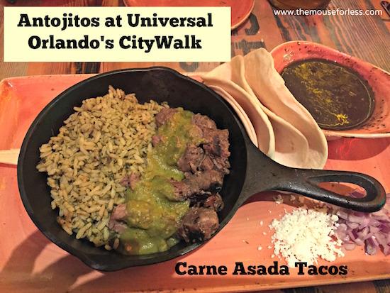 Carne Asada Tacos at Antojitos Authentic Mexican Restaurant at Universal CityWalk #UniversalDining #CityWalk #UniversalOrlando