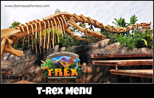 T rex restaurant menu for Disney dining t rex cafe