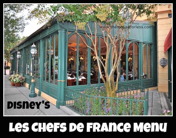 Les Chefs de France Menu at Epcot World Showcase #DisneyDining #Epcot