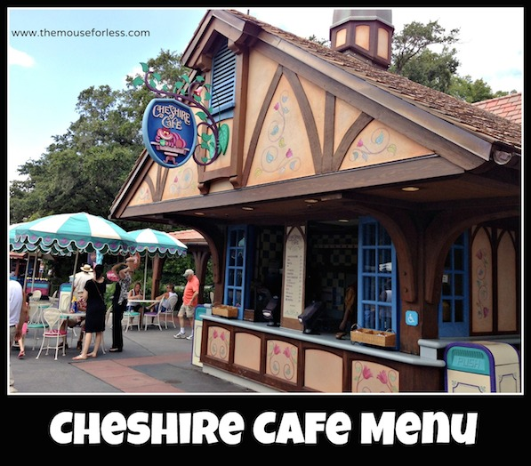 Cheshire Cafe Menu at the Magic Kingdom #DisneyDining #MagicKingdom