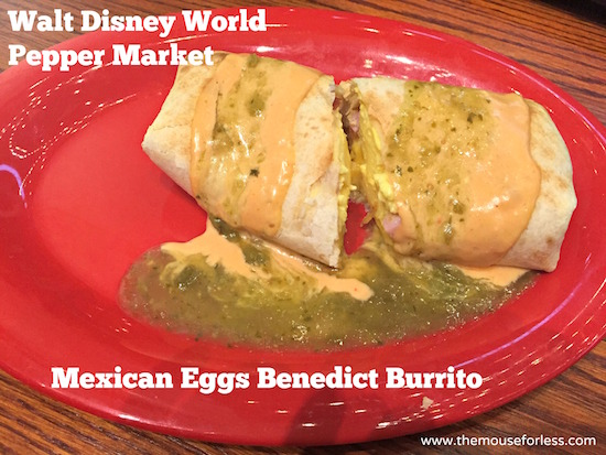Mexican Eggs Benedict Burrito at Pepper Market at Coronado Springs Resort #DisneyDining #CoronadoSpringsResort