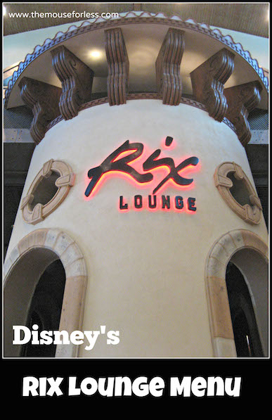 Rix Lounge Menu at Coronado Springs Resort #DisneyDining #CoronadoSprings