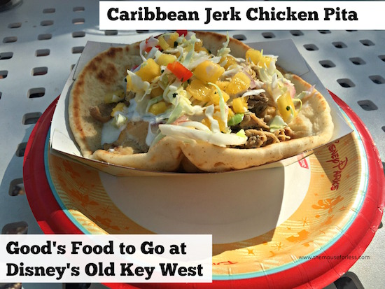 Caribbean Jerk Chicken Pita at Goods Food to Go at Old Key West #DisneyDining #OldKeyWest