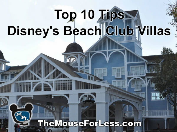 Disney's Beach Club Villas Tips