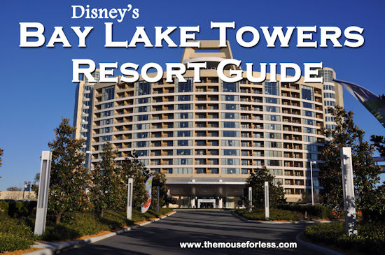 Disney's Bay Lake Tower Resort Guide from themouseforless.com #DisneyWorld #Vacation