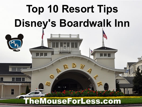 Disney's Boardwalk Inn Tips