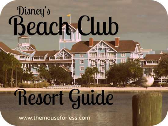 Disney S Beach Club Resort Guide From Themouseforless Disneyworld Vacation