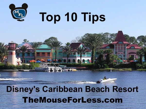 Disney's Caribbean Beach Resort Tips